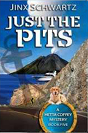 Just the Pits - Hetta Coffey Mystery - Book 5