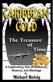 Caribbean Gold series-The Treasure of Time by Michael Reisig