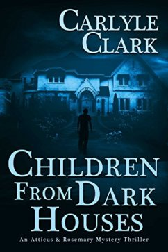 Children from Dark Houses