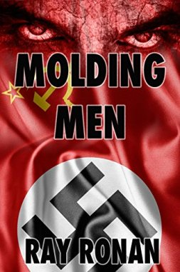 Molding Men by Ray Ronan