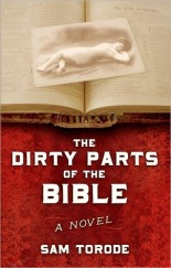 The Dirty Parats of the Bible by Sam Torode