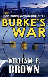 Burke's War by William F. Brown