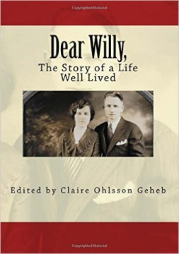Dear Willy, The Story of a Life Well Lived