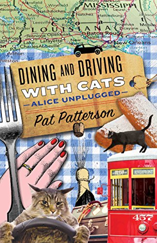 Dining and Driving with Cats - Alice Unplugged