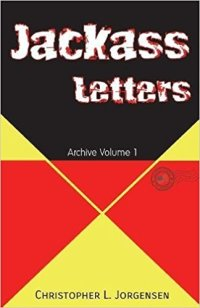 Jackass Letters: Archive Volume 1