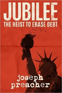 Jubilee-The Heist to Erase Debt