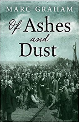 Of Ashes and Dust by Marc Graham