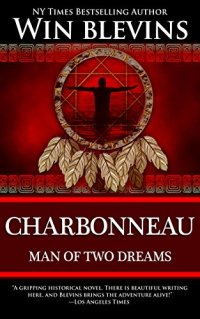 Charbonneau-Man of Two Dreams