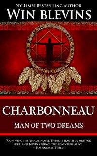 Charbonneau-Man of Two Dreams