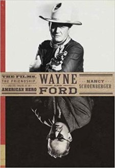 Wayne and Ford by Nancy Schoenberger