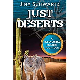 Just Deserts - A Hetta Coffey Mystery - #4