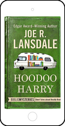 Hoodoo Harry by Joe R Lansdale