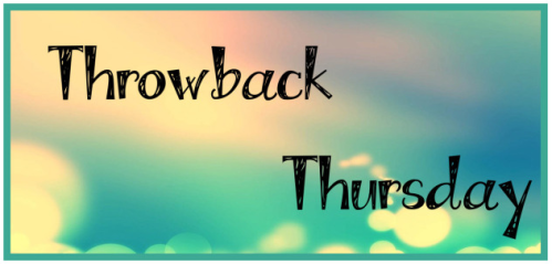 #ThrowbackThursday on It's Book Life blog