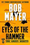 Eyes of the Hammer - the Green Berets series #1