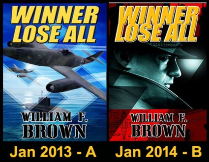 Winner Lose All by author William F Brown