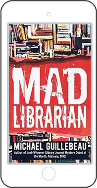 Mad Librarian by Michael Guillebeau