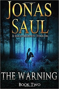 The Warning by Jonas Saul