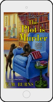 The Plot is Murder by V M Burns