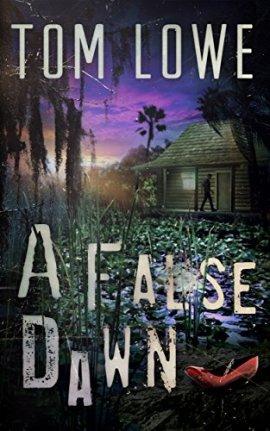 A False Dawn by Tom Lowe