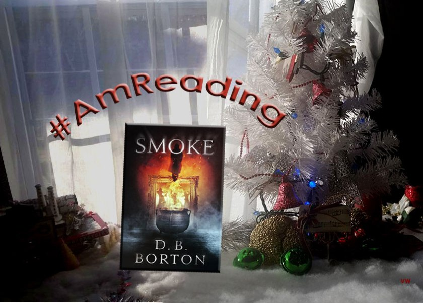 #AmReading - Smoke by D. B. Borton