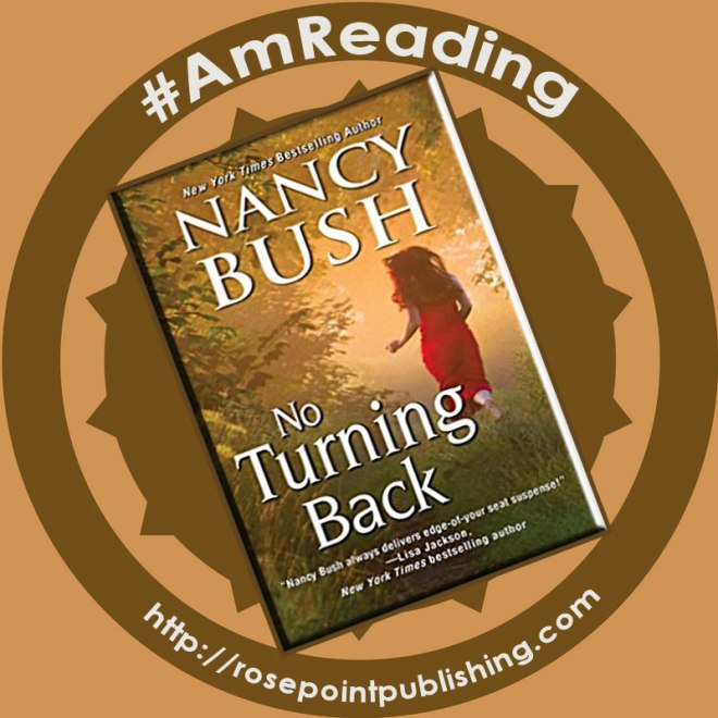 #amreading - No Turning Back by Nancy Bush