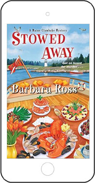 Stowed Away - A Maine Clambake Mystery by Barbara Ross