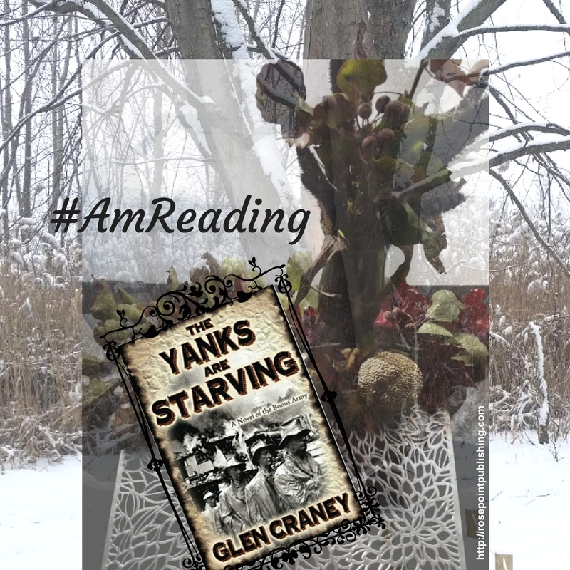 #AmReading - The Yanks Are Starving by Glen Craney