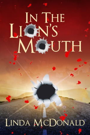 In the Lion's Mouth by Linda McDonald