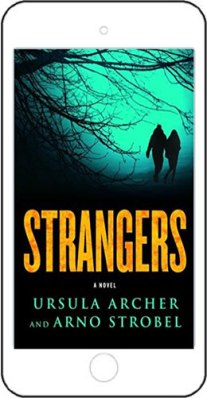 Strangers - by Ursula Archer and Arno Strobel