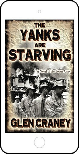 The Yanks Are Starving by Glen Craney