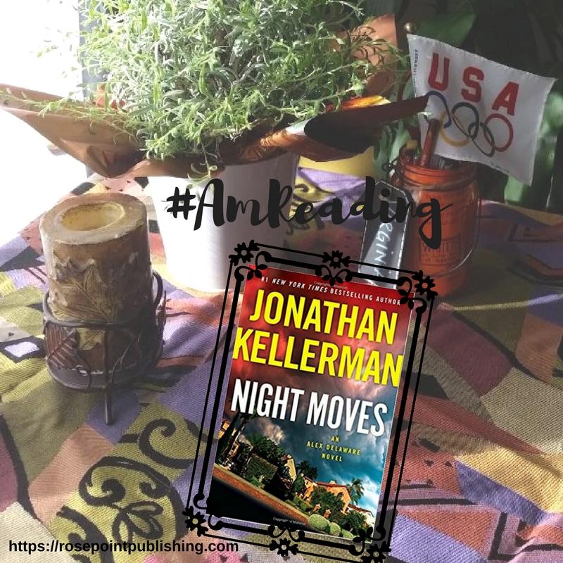 #AmReading - Night Moves by Jonathan Kellerman