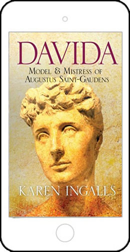 Davida-Model & Mistress of Augustus Saint-Gaudens by Karen Ingalls