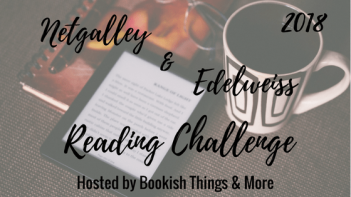 NetGalley and Edelweiss Reading Challenge - 2018
