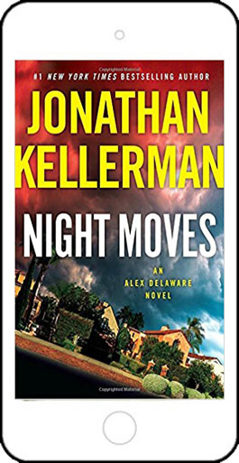 Night Moves - an Alex Delaware Novel by Jonathan Kellerman