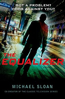 The Equalizer (Kindle Edition Killed in Action) - by Michael Sloan