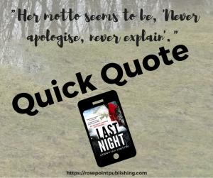 Quick Quote-Last Night
