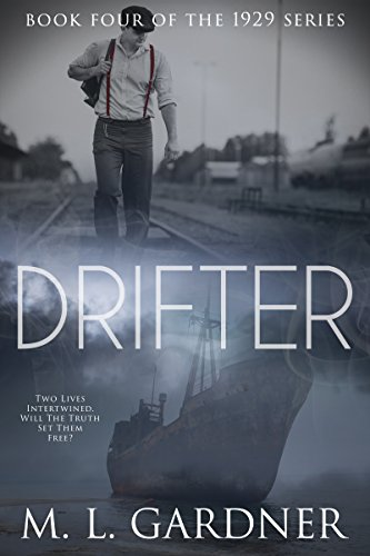 Drifter by M. L. Gardner