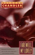 Farewell My Lovely by Raymond Chandler