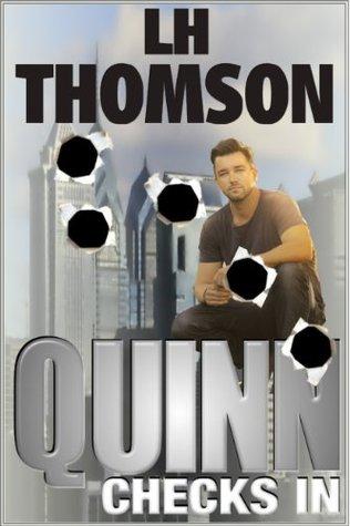 Quinn Checks In by L H Thomson
