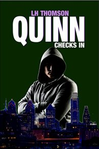 Quinn Checks In by L H Thomson