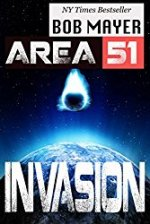 Area 51 - Invasion by Bob Mayer