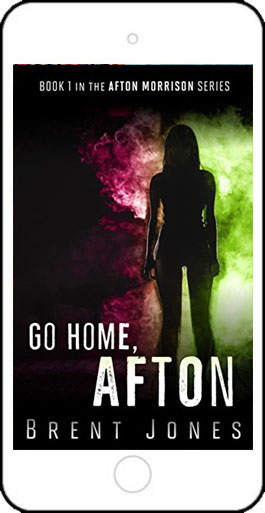 Go Home, Afton by Brent Jones