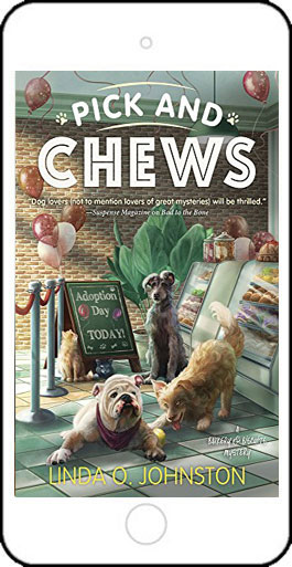 Pick and Chews by Linda O Johnston