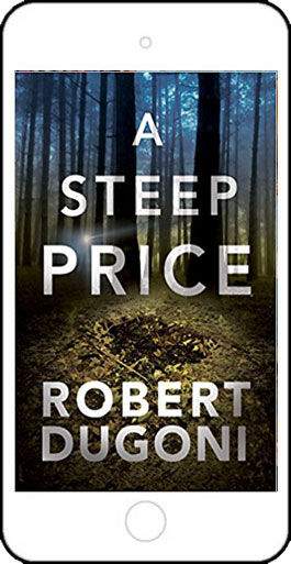A Steep Price by Robert Dugoni