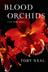 Blood Orchids - A Lei Crime Novel by Toby Neal