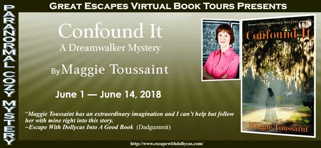 Confound It - a Dreamwalker Mystery by Maggie Toussaint