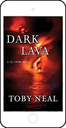 Dark Lava - a Lei Crime Novel by Toby Neal