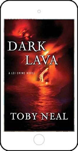 Dark Lava - a Lei Crime Novel by Toby Neal