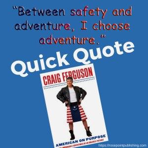 Quick Quote - Craig Ferguson
