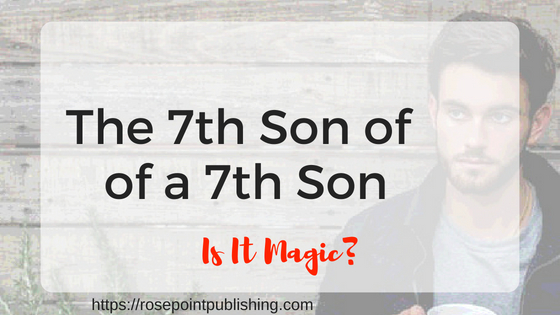 The Seventh Son of a Seventh Son - Is it Magic?